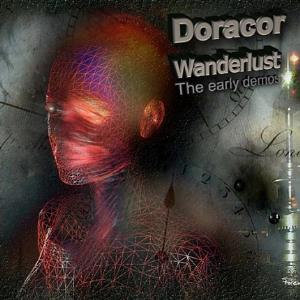 Doracor - Wanderlust: The Early Demos CD (album) cover