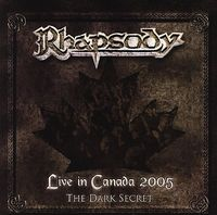 Rhapsody - Live In Canada 2005 - The Dark Secret CD (album) cover