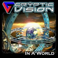 Cryptic Vision - In A World CD (album) cover