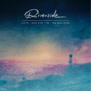 Riverside - Love, Fear And The Time Machine CD (album) cover