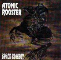 Atomic Rooster - Space Cowboy CD (album) cover