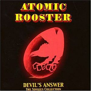 Atomic Rooster - Devil's Answer - The Singles Collection CD (album) cover
