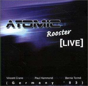Atomic Rooster - Live In Germany '83 CD (album) cover