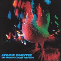 Atomic Rooster - The Ultimate Chicken Meltdown CD (album) cover