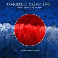 TANGERINE DREAM - Paris - February 2nd 1981 CD album cover