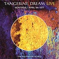 Tangerine Dream - Montreal - April 9th 1977 CD (album) cover