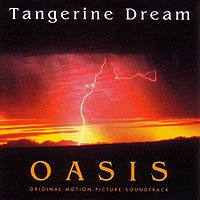 Tangerine Dream - Oasis CD (album) cover