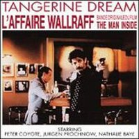 Tangerine Dream - L'affaire Wallraff (the Man Inside) CD (album) cover