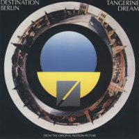 Tangerine Dream - Destination Berlin CD (album) cover