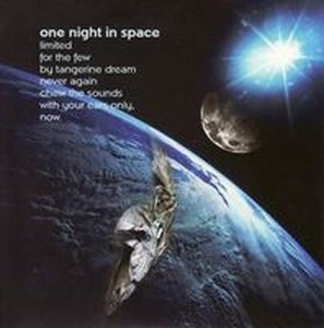 Tangerine Dream - One Night In Space CD (album) cover