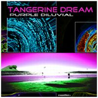 Tangerine Dream - Purple Dilluvial CD (album) cover