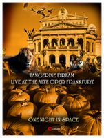TANGERINE DREAM - One Night In Space - Live At The Alte Oper Frankfurt CD (album) cover