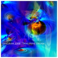 Tangerine Dream - Tangram 2008 CD (album) cover