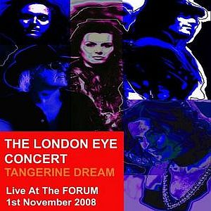 Tangerine Dream - The London Eye Concert CD (album) cover