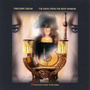 Tangerine Dream - The Angel From The West Window CD (album) cover