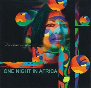 Tangerine Dream - One Night In Africa CD (album) cover