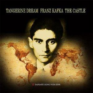 Tangerine Dream - Franz Kafka - The Castle CD (album) cover