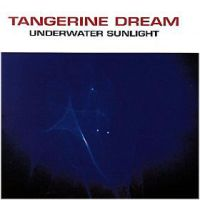 Tangerine Dream - Underwater Sunlight CD (album) cover