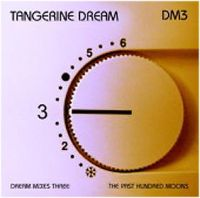 Tangerine Dream - Dream Mixes 3 - The Past Hundred Moons CD (album) cover