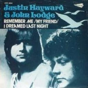 Hayward & Lodge - Remember Me (my Friend)/ I Dreamed Last Night CD (album) cover