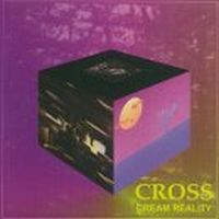 CROSS - Dream Reality CD album cover