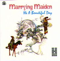It's A Beautiful Day - Marrying Maiden CD (album) cover