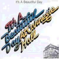 It's A Beautiful Day - At Carnegie Hall CD (album) cover