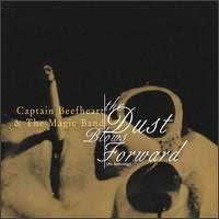 Captain Beefheart - The Dust Blows Forward : An Anthology CD (album) cover