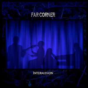 Far Corner - Intermission CD (album) cover