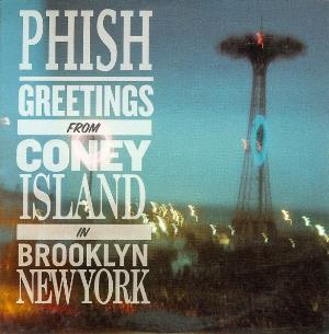 Phish - Greetings From Coney Island In Brooklyn New York CD (album) cover