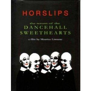 Horslips - The Return Of The Dancehall Sweethearts A Film By Maurice Linnane DVD (album) cover