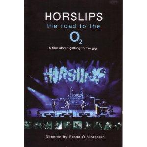Horslips - The Road To The O2 - A Film About Getting To The Gig DVD (album) cover