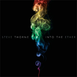 STEVE THORNE - Into The Ether CD album cover