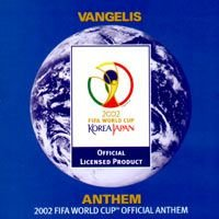 Vangelis - 2002 FIFA World Cup Official Anthem CD (album) cover