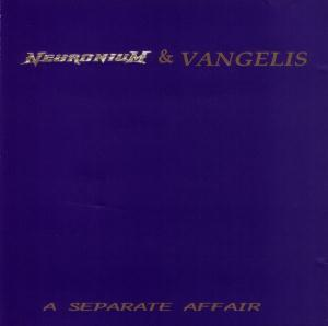 Vangelis - Neuronium And Vangelis A Separate Affair CD (album) cover