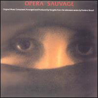 Vangelis - Opera Sauvage CD (album) cover