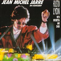 Jean-michel Jarre - Jean-michel Jarre In Concert : Houston - Lyon CD (album) cover