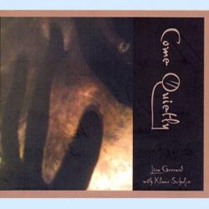 Klaus Schulze - Come Quietly - With Lisa Gerrard CD (album) cover