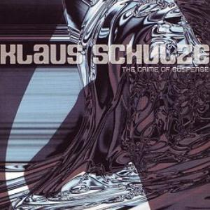 Klaus Schulze - The Crime Of Suspense CD (album) cover