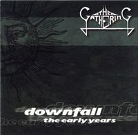 The Gathering - Downfall - The Early Years CD (album) cover
