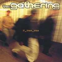The Gathering - If_then_else CD (album) cover