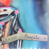 Fragile - Saad CD (album) cover