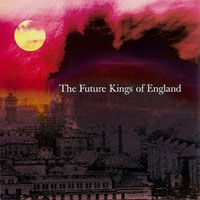 FUTURE KINGS OF ENGLAND - The Future Kings Of England CD album cover