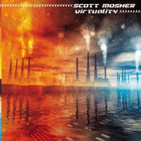 Scott Mosher - Virtuality CD (album) cover