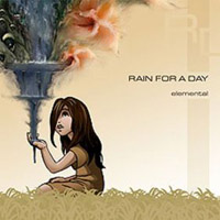 Rain For A Day - Elemental CD (album) cover