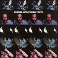 Weather Report - Live In Tokyo CD (album) cover