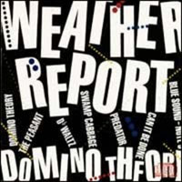 Weather Report - Domino Theory CD (album) cover