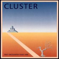 Cluster - First Encounter Tour 1996 CD (album) cover