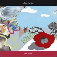 Adrian Belew - Side Three CD (album) cover