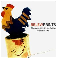 Adrian Belew - Belew Prints: The Acoustic Adrian Belew, Vol. 2 CD (album) cover